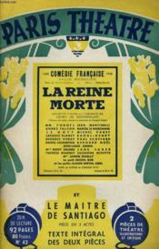 PARIS THEATRE N° 42 - LA REINE MORTE, drame en 3 actes de M. HENRY DE MONTHELANT - LE MAITRE DE SANTIAGO, pièce en 3 actes de M. HENRY DE MONTHELANT - Couverture - Format classique