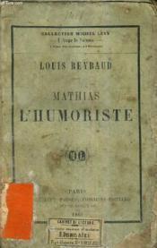 Mathias L'Humoriste. - Couverture - Format classique