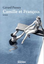 Camille et François - Couverture - Format classique