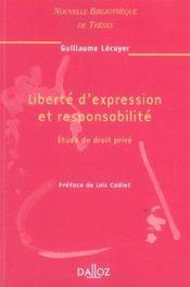 Liberte d'expression et responsabilite. etude de droit prive. volume 56 - Intérieur - Format classique