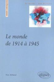 Le Monde De 1914 A 1945 - Intérieur - Format classique