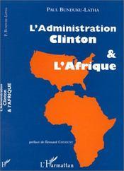 L'administration Clinton et l'Afrique - Couverture - Format classique