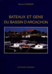 Bateaux et gens du bassin d'Arcachon - Couverture - Format classique
