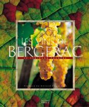 Les vins de bergerac : le perigord pourpre - Couverture - Format classique