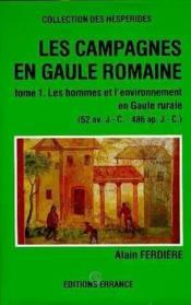 Les Campagnes En Gaule Romaine T.1 - Couverture - Format classique