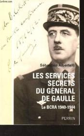 telecharger Les services secrets du General de Gaulle – le BCRA 1940-1944 livre PDF en ligne gratuit