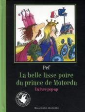 telecharger La belle lisse poire du prince de Motordu livre PDF en ligne gratuit