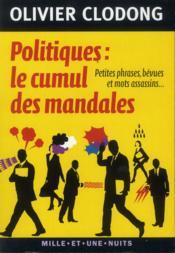 telecharger Politiques, le cumul des mandales – petites phrases, bevues et mots assassins livre PDF en ligne gratuit