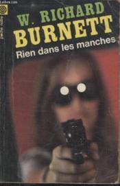 Collection La Poche Noire. N° 105 Rien Dans Les Manches. - Couverture - Format classique