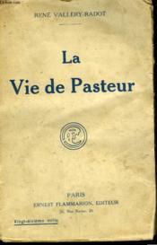 La Vie De Pasteur. - Couverture - Format classique