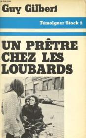 Un Pretre Chez Les Loubards - Couverture - Format classique
