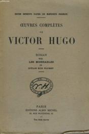 Oeuvres Completes De Victor Hugo - Roman Viii - Les Miserables Iv - L'Idylle Rue Plumet Et L'Epopee Rue Saint-Denis - Couverture - Format classique