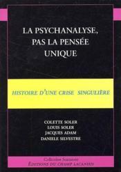 La psychanalyse, pas la pensée unique - Couverture - Format classique