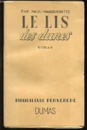 Le Lis Des Dunes - Bibliotheque Pervenche. - Couverture - Format classique