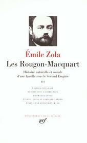 Les Rougon-Macquart ; histoire naturelle et sociale d'une famille sous le Second Empire t.3 - Intérieur - Format classique