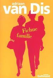 Fichue Famille (Roman En 60 Tableaux) - Intérieur - Format classique