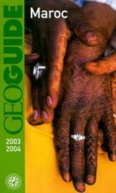 Geoguide ; Maroc (Edition 2003/2004) - Couverture - Format classique