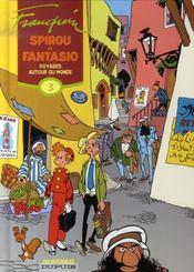 Spirou et Fantasio ; intégrale t.3 ; voyages autour du monde (1952-1954) - Intérieur - Format classique