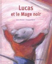 Lucas Et Le Mage Noir - Couverture - Format classique