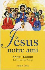 Jésus notre ami ; un parcours évangélique avec les personnes ayant un handicap mental - Intérieur - Format classique