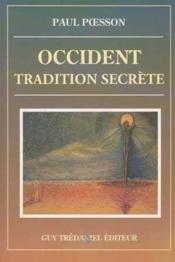 Occident tradition secrete - Couverture - Format classique