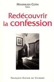 Redecouvrir la confession - Couverture - Format classique
