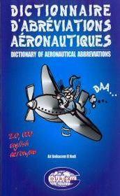 Dictionnaire d'abrevations aeronautiques ; 20 000 acronymes anglais - Intérieur - Format classique