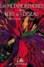 Metamorphoses Dans L'Ere Du Verseau - Couverture - Format classique