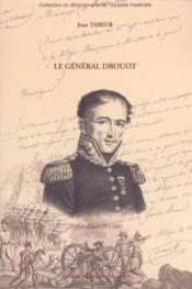 Le général drouot - Couverture - Format classique