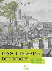 Les souterrains de Limoges - Intérieur - Format classique