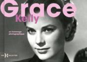 Grace Kelly ; un hommage photographique - Couverture - Format classique