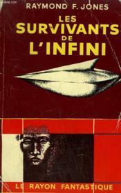 Les Survivants De L'Infini. Collection : Le Rayon Fantastique. - Couverture - Format classique