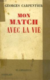 Mon Match Avec La Vie. - Couverture - Format classique