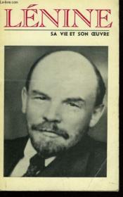 Vladimir Ilitch Lenine. Sa Vie Et Son Oeuvre - Couverture - Format classique