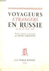 VOYAGEURS ETRANGERS EN RUSSIE DU Xe AU XXe SIECLE - Couverture - Format classique