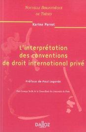 L'interpretation des conventions de droit international prive. volume 58 - nouvelle bibliotheque de - Intérieur - Format classique