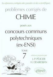 Problemes Corriges De Chimie Poses Aux Concours Communs Polytechnique ; Ex Ensi ; 1966-1999 - Intérieur - Format classique
