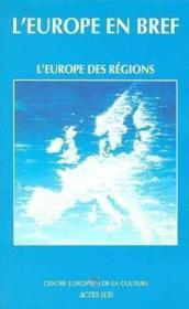 L'EUROPE EN BREF ; l'Europe des régions - Couverture - Format classique