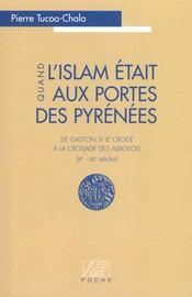 Quand l'Islam était aux portes des Pyrénées - Intérieur - Format classique