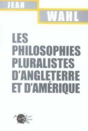 Les philosophies pluralistes d'angleterre et d'amerique - Couverture - Format classique