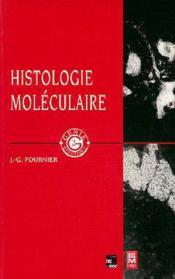 Histologie moleculaire - Couverture - Format classique