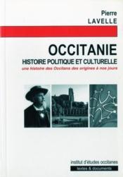 Occitanie ; histoire politique et culturelle - Couverture - Format classique