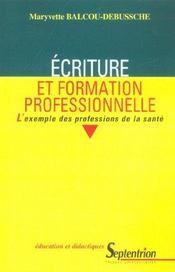 Ecriture et formation professionnelle l'exemple des professions de la sante - Intérieur - Format classique