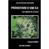 La Prehistoire D'Une Ile : La Corse - Couverture - Format classique