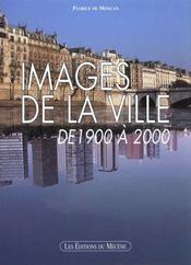 Images De La Ville De 1900 A 2000 - Intérieur - Format classique