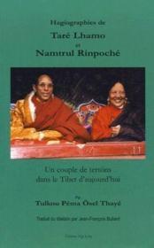Hagiographies de Taré Lhamo et Namtrul Rinpoch& ; un couple de tertöns dans le Tibet d'aujour'hui - Couverture - Format classique