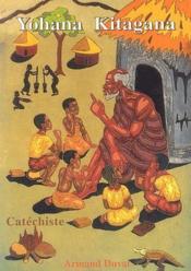 Yohana Kitagana, catéchiste ; un exemple d'apostolat - Couverture - Format classique