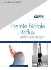 Hernie hiatale et reflux gastro-oesophagien ; savoir utile! - Intérieur - Format classique