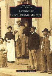 Le canton de Saint-Pierre-le-Moutier - Intérieur - Format classique