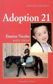 Adoption 21 : damien nicolas, notre tresor - Couverture - Format classique